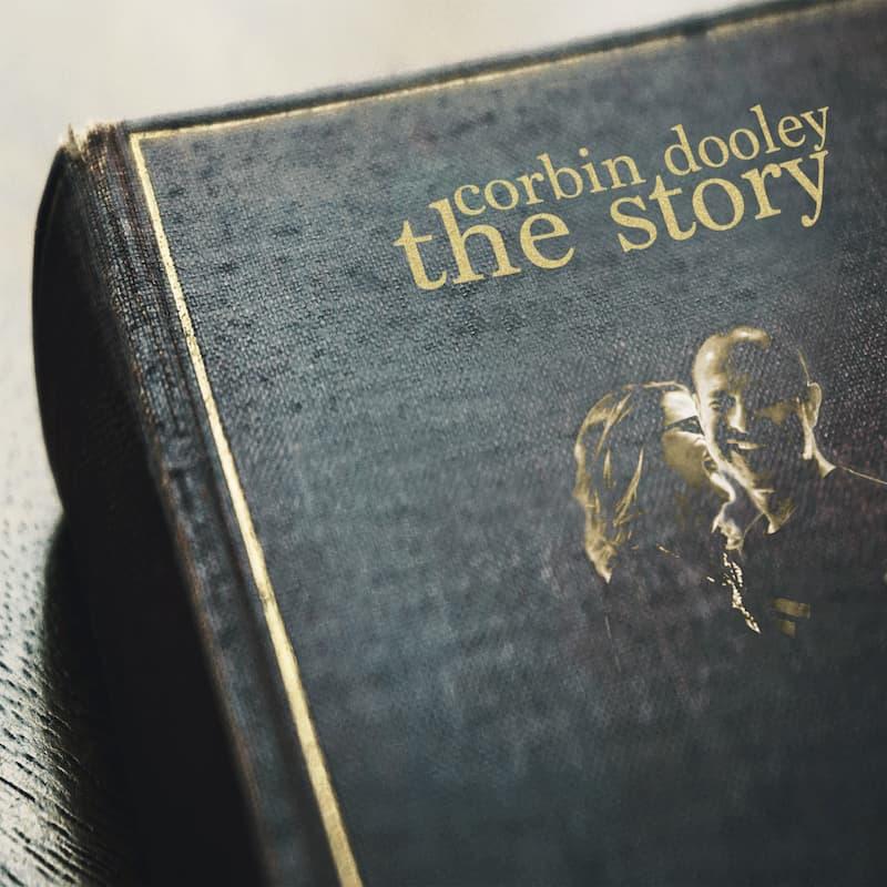 Corbin Dooley – The Story
